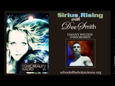 Sirius Rising - Dee Smith with Danny Wilten: Atlantis, Orion, 2012, Consciousness (Ep:#2 - 3/3)
