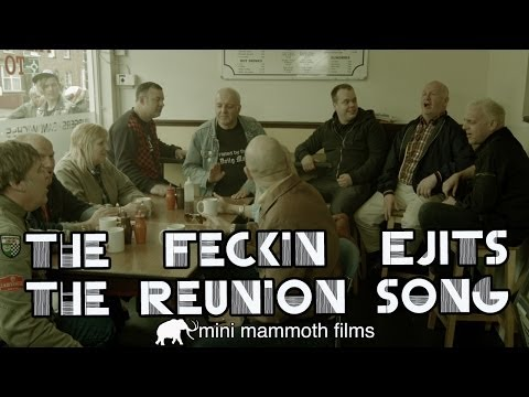 The Feckin Ejits - The Reunion Song