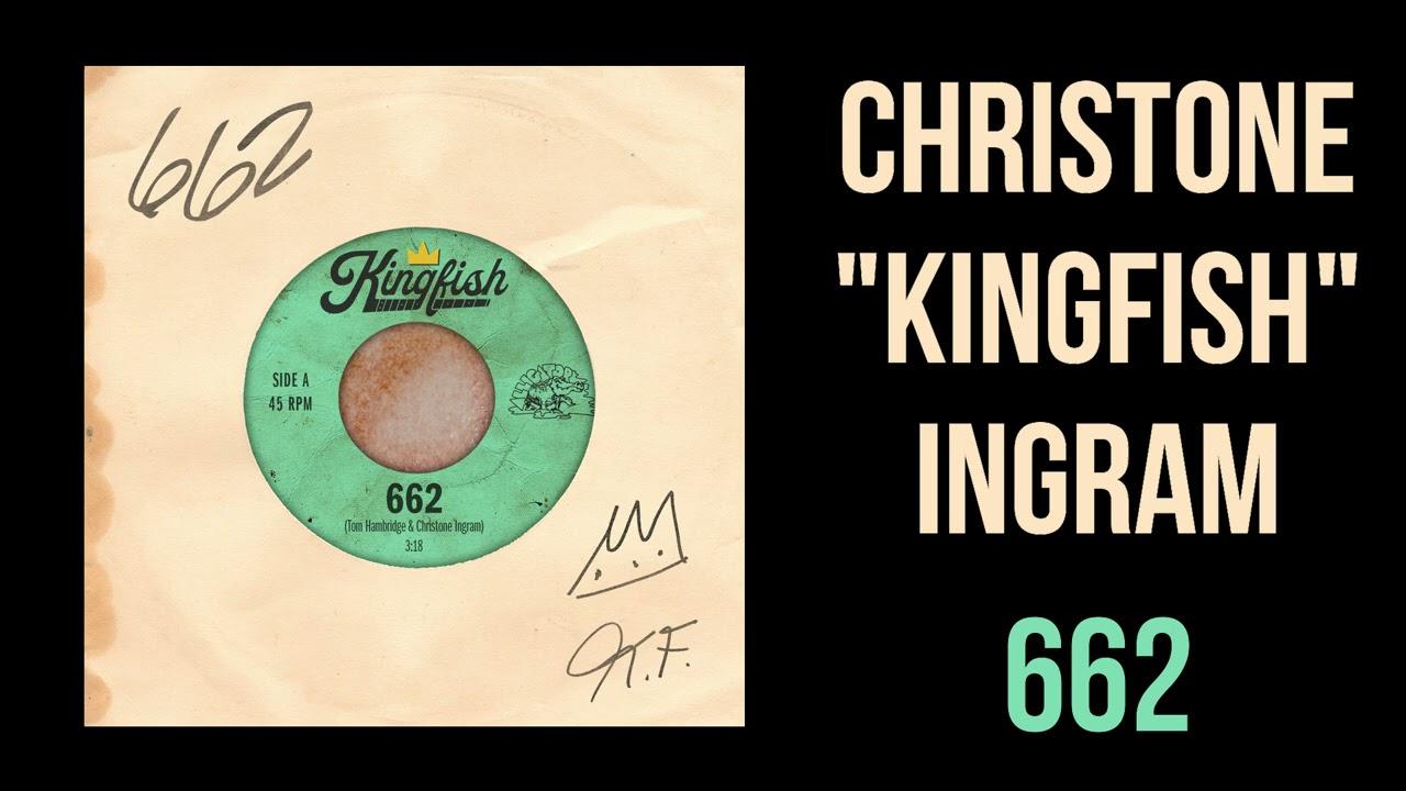 """Christone """"Kingfish"""" Ingram - 662 (Single)"""
