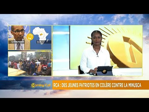 Protesters in Bangui call for expulsion of MINUSCA staff [Morning Call]
