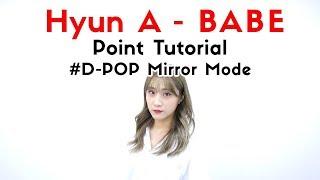 [ cube ] HyunA(현아) - BABE(베베) Point Tutorial (Mirror Mode)