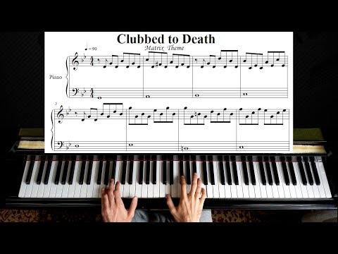 Clubbed To Death - Matrix Theme Piano Tutorial | With Sheet Music