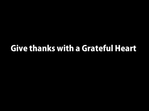 Give Thanks with a Grateful Heart Instrumental Worship with Lyrics