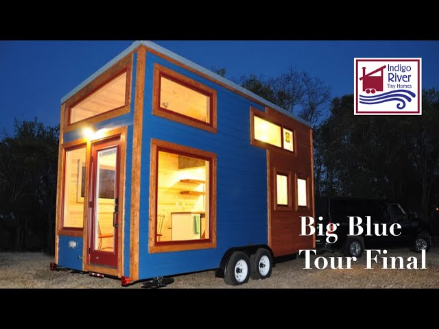 Walk Through Video Tour of Big Blue by Indigo River Tiny Homes