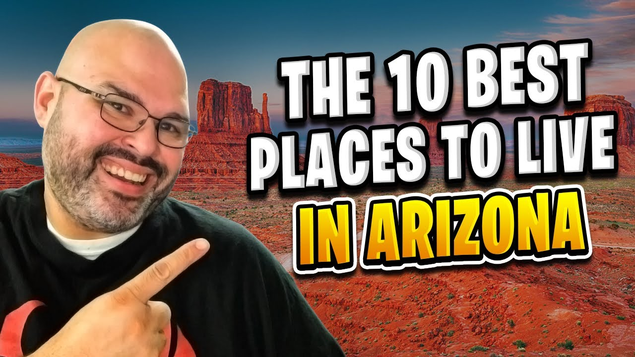 Best Places To Retire In Arizona 2019 The 10 Best Places To Live In Arizona For 2019   Moving to Arizona