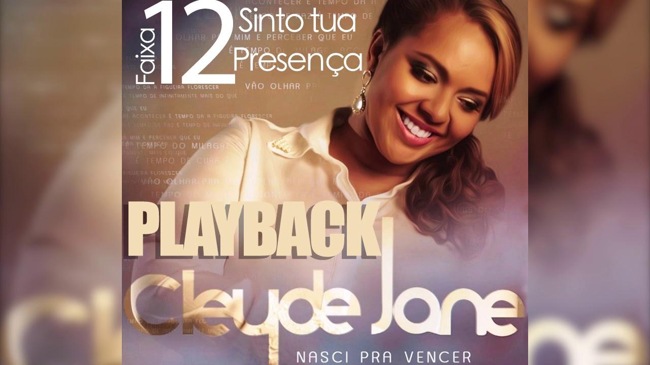 Cleyde Jane Sinto Tua Presença Playback áudio Youtube
