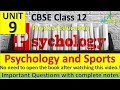 Psychology And Sports | Unit - 11 | Physical Education | Complete Notes