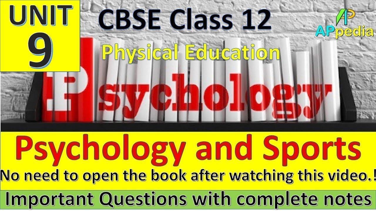Psychology and Sports | Unit - 9 | Physical Education | Complete Notes