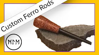 Ferrocerium Rods and Magnesium Rods Custom Turned Handles