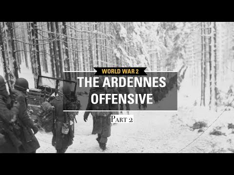 The Ardennes Offensive Part 2 - Hold At All Cost