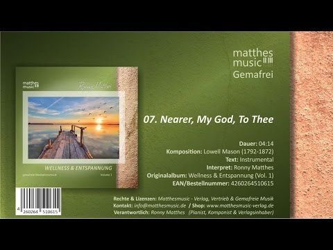 Nearer, My God, To Thee (07/07) [Christliche Wellnessmusik] - CD: Wellness & Entspannung, Vol. 1