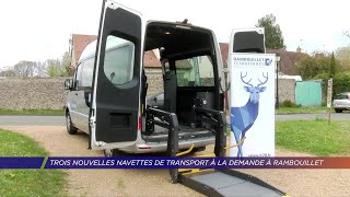 Yvelines | Trois nouvelles navettes de transport à la demande à Rambouillet Territoires