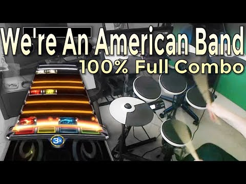 Grand Funk Railroad - We're An American Band 100% FC (Expert Pro Drums RB4)