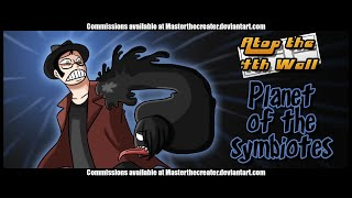 Spider-Man: Planet of the Symbiotes - Atop the Fourth Wall