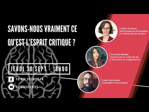 Savons-nous vraiment ce qu�€�est l�€�esprit critique ? | Futura live