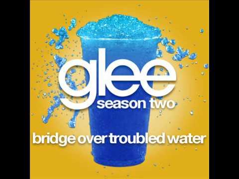 Glee - Bridge Over Troubled Water [LYRICS]