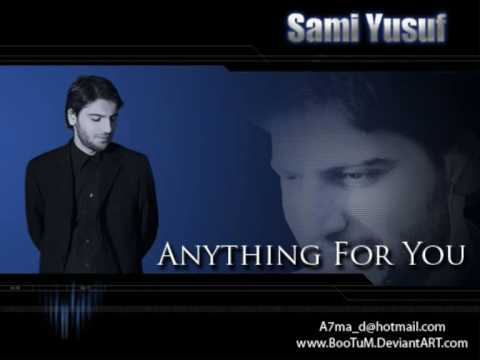 Sami yusuf - Anything for you - 2009