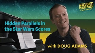 John Williams Analysis: Hidden Parallels in Star Wars with Doug Adams