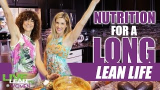 Nutrition for a Long Lean Life