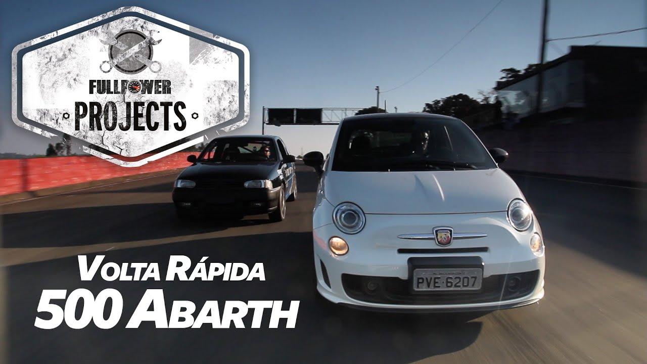 Volta Rapida Com O Fiat 500 Abarth Desafio Fullpower Projects