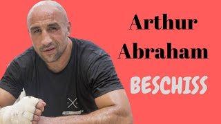 Der Arthur Abraham Beschiss