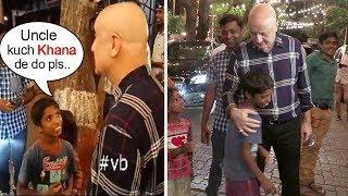 Beggar Asks For Food From Anupam Kher..What Happens Next Will Melt Ur Heart