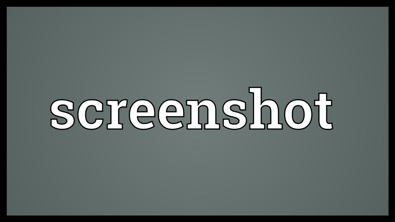 What Is A Screenshot?