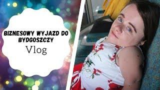 Biznesowy wyjazd do Bydgoszczy | Ten vlog to jeden wielki fail | Vlog | Magdalena Augustynowicz