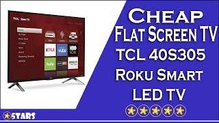 Cheap Flat Screen TV #5 - TCL 40S305 Roku Smart LED TV Review
