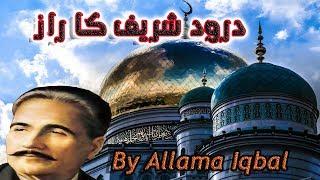 Download Video Darood Sharif; Ka Raaz By Allama Iqbal| Darood E Pak Ki Fazilat MP3 3GP MP4