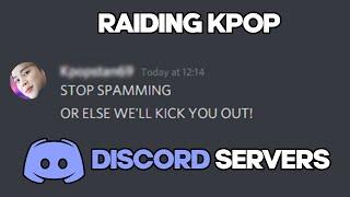 RAIDING KPOP DISCORD SERVERS