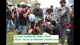 SRAGEN - Anniversary KISR Ke 2 - RX King Independent Solo Raya