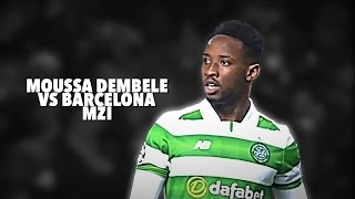 Moussa Dembele vs Barcelona (Home) 16-17 HD (23/11/2016)