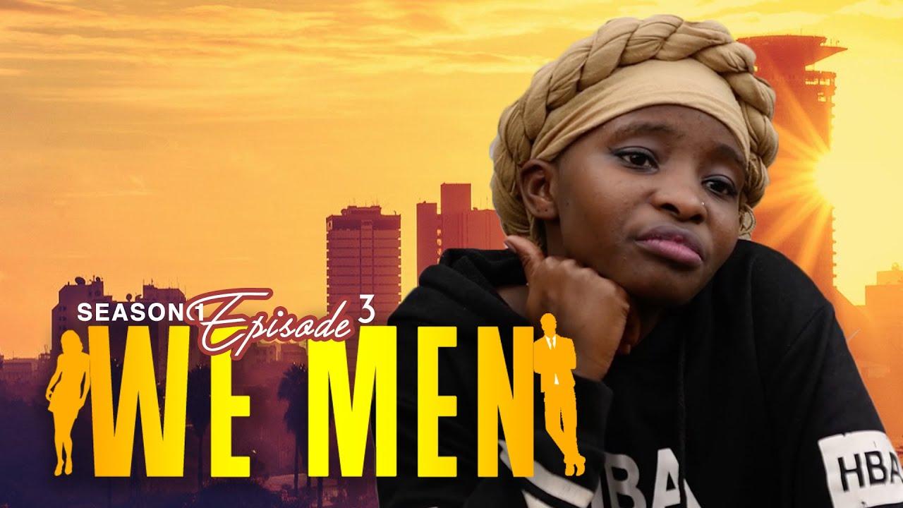 Download We Men Ssn1 Ep3