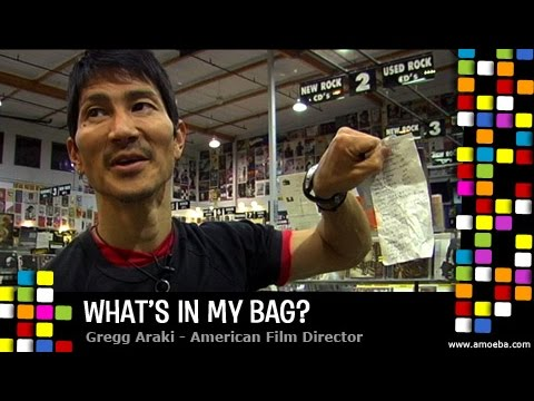 Gregg Araki  What's In My Bag?