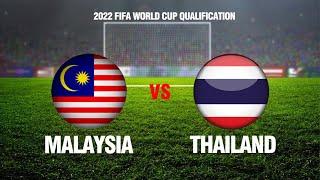 FULL | Malaysia - Thái Lan | Vòng loại World Cup 2022 | NEXT SPORTS