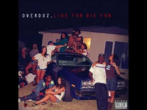 Overdoz. - Live For Die For (Full Mixtape)