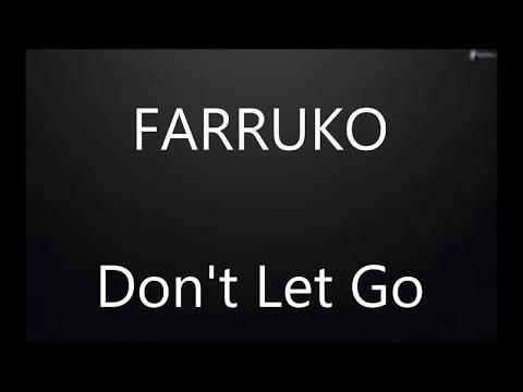 """Farruko - """"Don't Let Go""""  Letra/lyrics"""