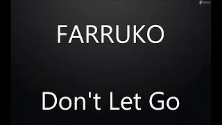 "Farruko - ""Don't Let Go""  Letra/lyrics"