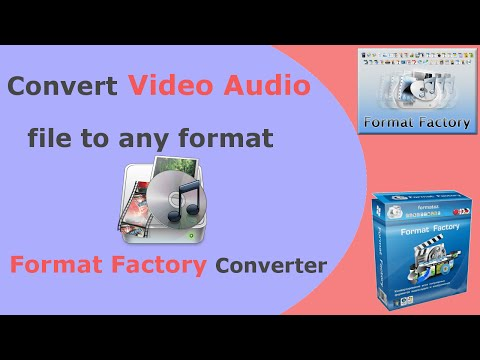 How to convert  audio file to any format  Format Factory Converter