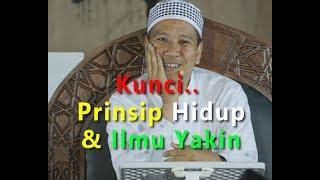 Kunci Prinsip Hidup Habib Novel Alaydrus & Ilmu Yakin