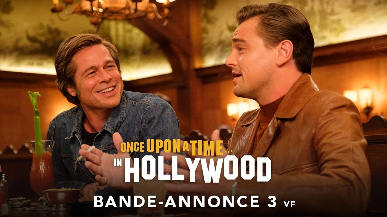 Once Upon A Time… In Hollywood - Bande-annonce 3 - VF