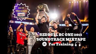 DJ 2T - Redbull BC One 2013 Soundtracks Vol.1