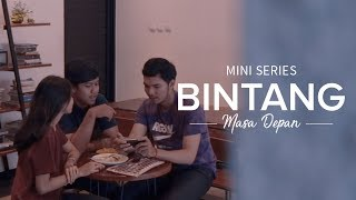 Thumbnail of Mini Series: Bintang Masa Depan – Episode 2 – #IDare