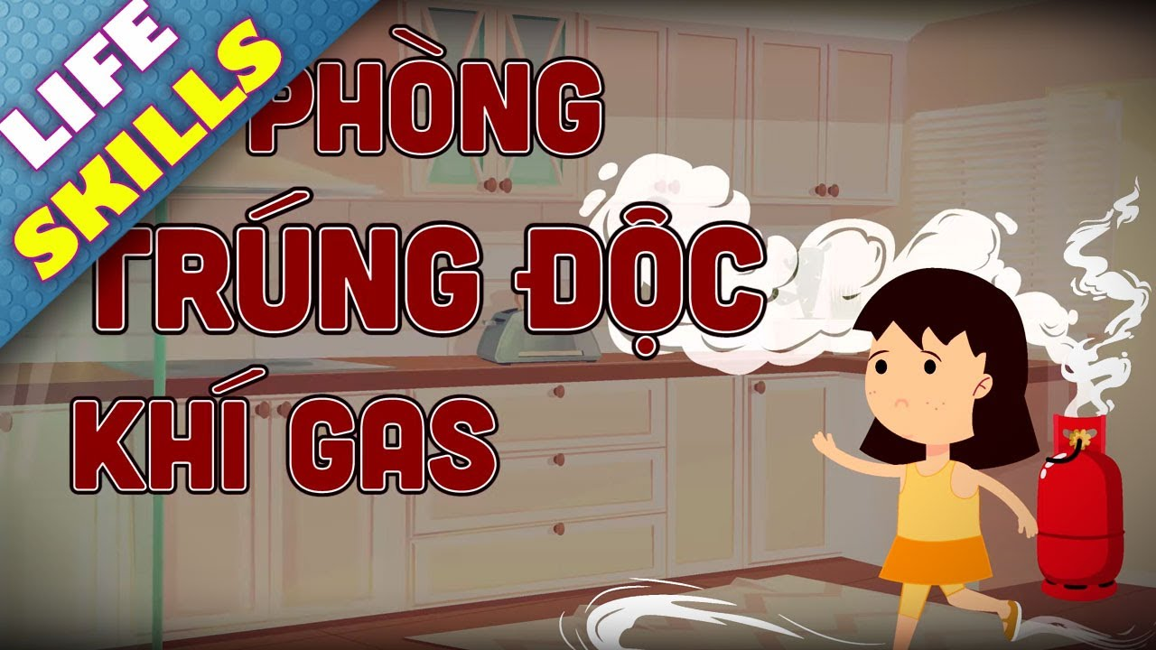 Đề phòng trúng độc khí gas - Phim hoạt hình kỹ năng sống cho bé #16