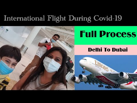 Travel During Covid, DELHI To DUBAI My Complete Journey with Emirates Airlines- Mamta Sachdeva