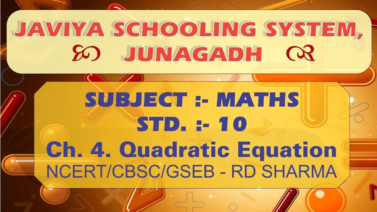 Guj MED/CLASS 10/QUADRATIC EQUATION