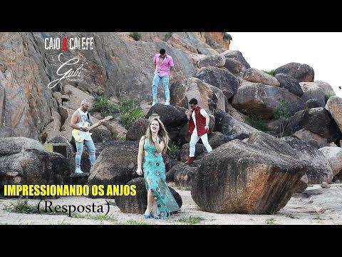 IMPRESSIONANDO OS ANJOS | Resposta - Gabi Fratucello Feat. Caio e Calefe