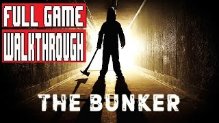 THE BUNKER Gameplay Walkthrough Part 1 FULL GAME (1080p) - No Commentary