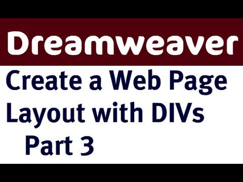 Create A Web Page Layout In Dreamweaver With DIVs - Part 3